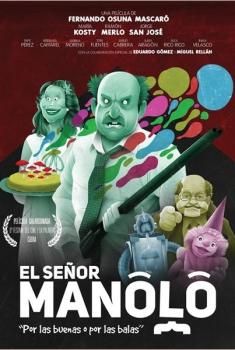 El señor Manolo (2015)