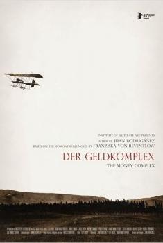 Der Geldkomplex (El complejo de dinero) (2015)