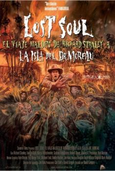 Lost Soul: El viaje maldito de Richard Stanley a la isla del Doctor Moreau (2015)