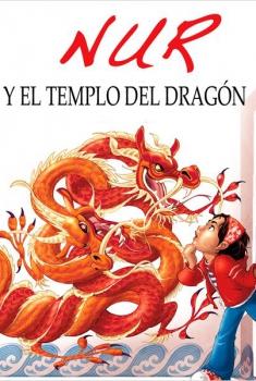 Nur y el templo del dragón (2015)