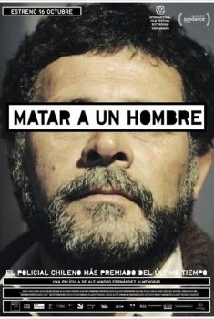 Matar a un hombre  (2014)