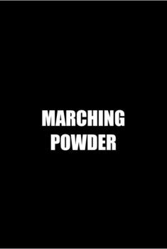Marching Powder (2015)