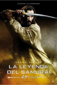 La leyenda del samurái - 47 Ronin (2013)