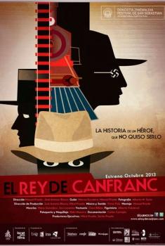 El rey de Canfranc  (2013)