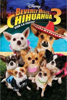 Beverly Hills Chihuahua 3: ¡Viva La Fiesta!  (2012)