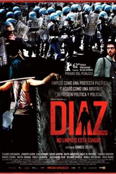 Diaz, no limpiéis esta sangre (2013)