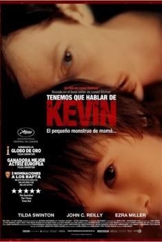Tenemos que hablar de Kevin  (2011)