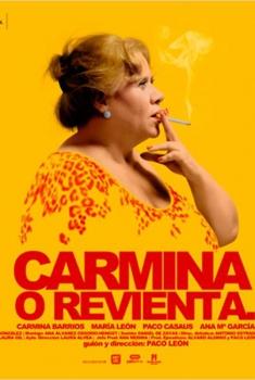 Carmina o revienta (2012)