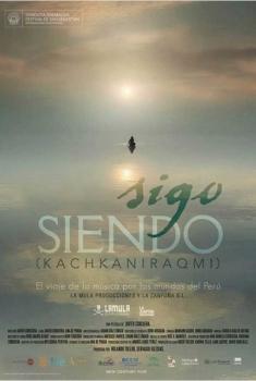 Sigo siendo (Kachkaniraqmi) (2014)