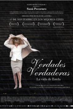 Verdades verdaderas. La vida de Estela  (2011)