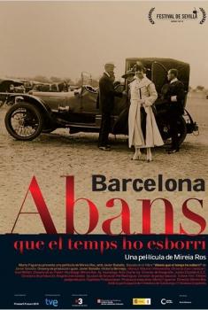 Barcelona, antes de que el tiempo lo borre (2010)