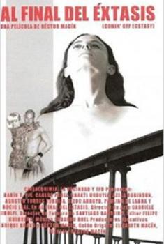 Al final del éxtasis (2010)