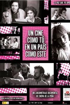 Un cine como tú en un país como este (2010)