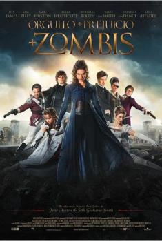 Orgullo + prejuicio + zombis (2016)