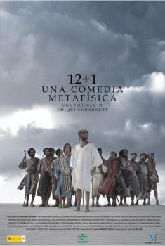 12+1, una comedia metafísica (2011)