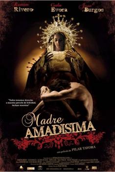 Madre amadísima  (2009)