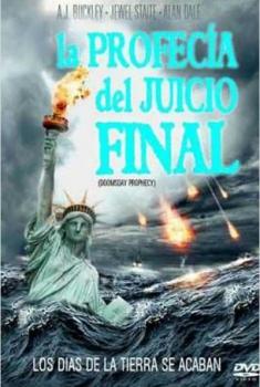 La profecía del juicio final (2011)