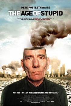 La era de la estupidez  (2009)