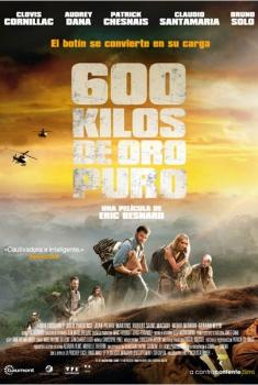 600 kilos de oro puro  (2009)