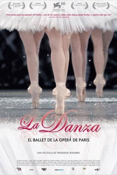 La Danza: El ballet de la Ópera de París  (2009)
