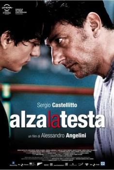 Alza la testa  (2009)