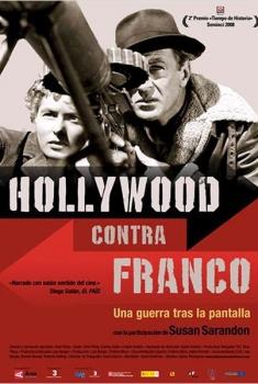 Hollywood contra Franco: una guerra tras la pantalla (2009)