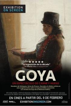 Goya: Un espectáculo de carne y hueso (2016)