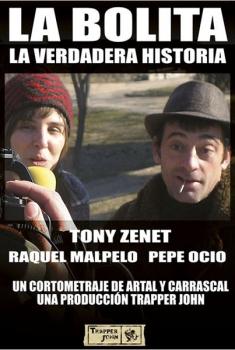 La bolita - El cortometraje  (2008)