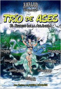 Trío de ases: el secreto de la Atlántida  (2008)
