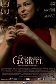 Escuchando a Gabriel  (2007)