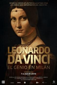 Leonardo da Vinci, el genio en Milán  (2016)