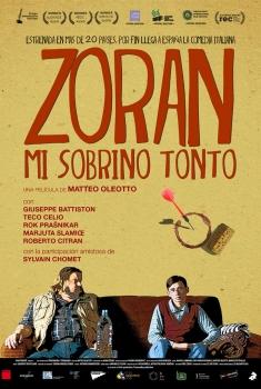 Zoran: Mi sobrino tonto (2013)