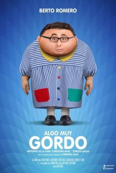 Algo muy gordo  (2016)