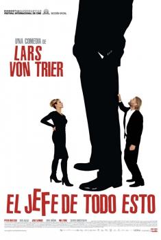 El jefe de todo esto (2006)
