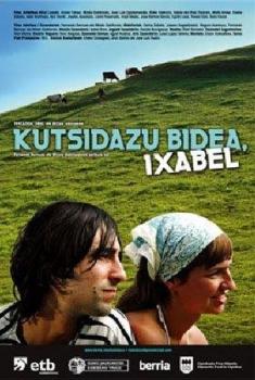 Enséñame el camino, Isabel (2006)