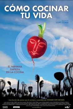 Cómo cocinar tu vida (2006)