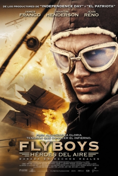 Flyboys, héroes del aire (2006)