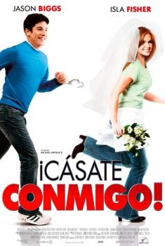 ¡Cásate conmigo! (2006)