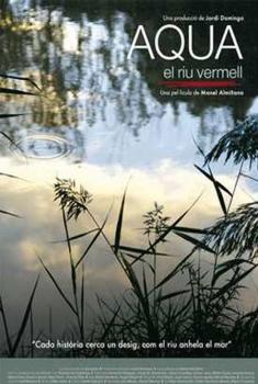 Aqua, el río rojo (2006)