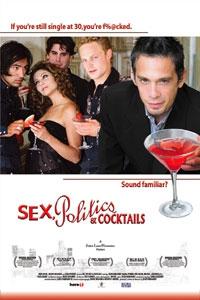Sex, Politics & Cocktails (2006)