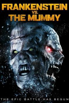 Frankenstein vs. The Mummy (2015)