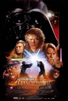 Star Wars: Episodio III - La venganza de los Sith (2005)