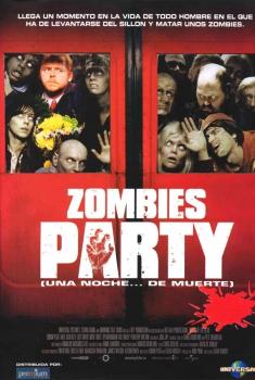 Zombies Party (Una noche... de muerte) (2004)