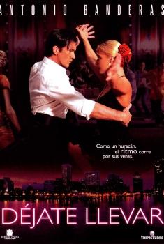 Déjate llevar (2005)