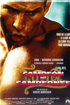 Campeón de campeones (Chok Dee) (2005)