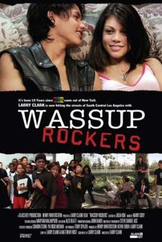 Wassup Rockers (2005)