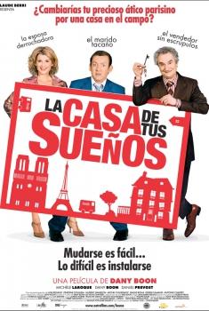 La casa de tus sueños (2005)