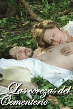 Las cerezas del cementerio (2005)