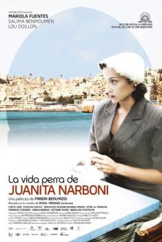 La vida perra de Juanita Narboni (2005)