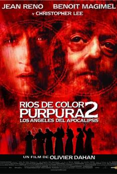 Ríos de color púrpura 2. Los Ángeles del Apocalipsis (2004)